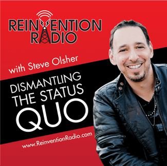 Reinvention Radio with Steve Olsher